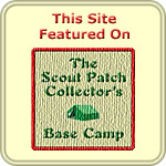 This Site Featured on the Scout Patch Collector's Base Camp